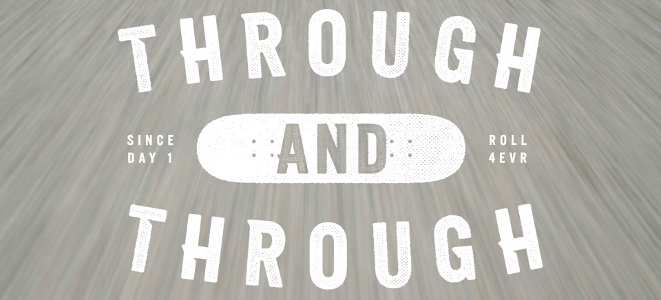 Real Skateboards Through and Through!