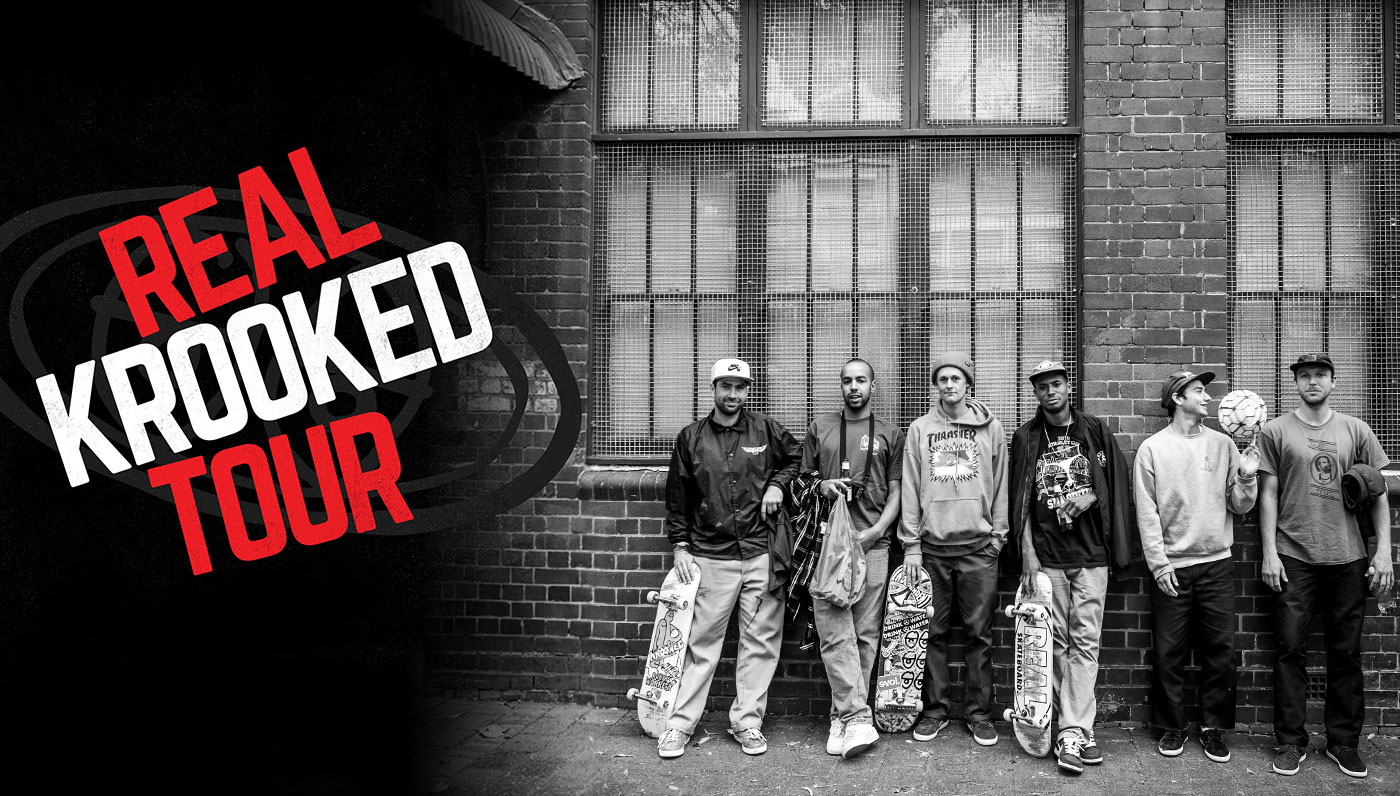 Real X Krooked Tour