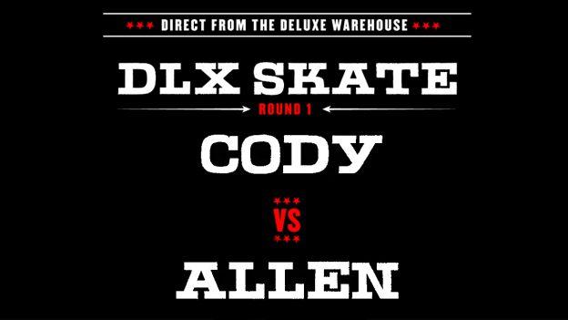 DLX-SKATE-SLIDER-CODY-VS-ALLEN